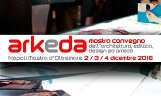 ARKEDA - NEAPEL 2016 MOSTRA D'OLTREMARE